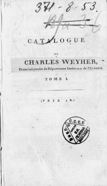Catalogue general de la librairie ci-devant Klostermann actuellement Charles Weyher